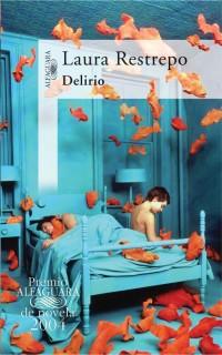 Delirio - Laura Rastrepo